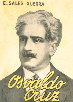 Cover of the biography of Oswaldo Cruz by Egidio Salles Guerra, featuring a drawing of Oswaldo Cruz's face