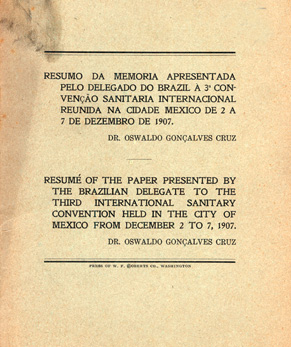 "Cover of the lecture with the title in Portuguese and translated into English: ""Résumé of the paper presented by the Brazilian delegate to the Third International Sanitary Convention held in the City of Mexico from December 2 to 7, 1907"""